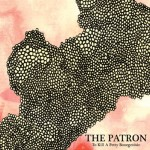To Kill a Petty Bourgeoisie - The Patron