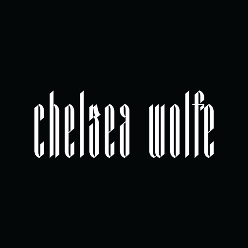 Jeremy Schuler - Client Roster - Chelsea Wolfe - Birth of Violence